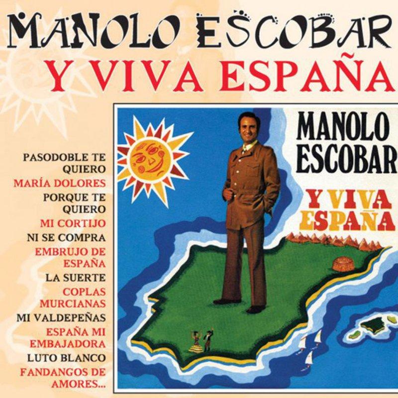 Manolo Escobar Porque Te Quiero Lyrics Musixmatch