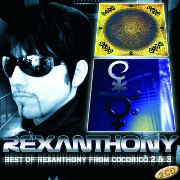 Best of Rexanthony from Cocoricò 2 & 3 Voltage Controlled - lyrics