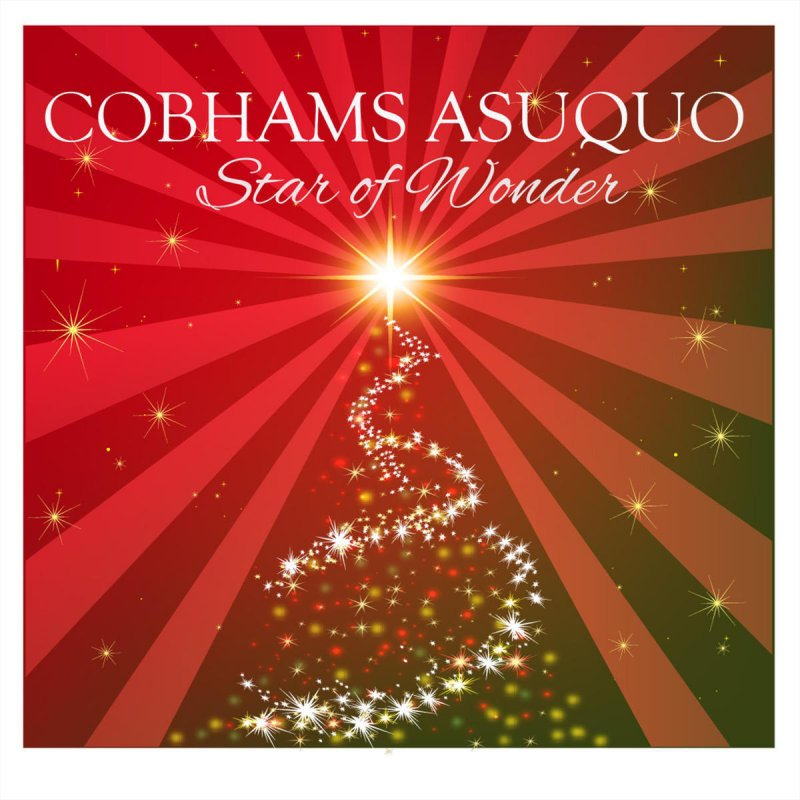 Cobhams Asuquo - Star of Wonder Lyrics | Musixmatch