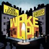 Wake Up! (Deluxe Version) John Legend, The Roots & Black Thought - cover art