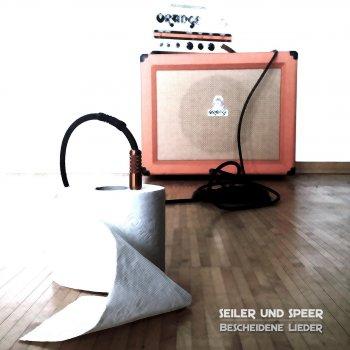 Seiler Und Speer Lyrics