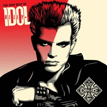 Testi Idolize Yourself: The Very Best of Billy Idol (Remastered)