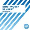 Don't Worry Be Happy (Sunshine Mix)
