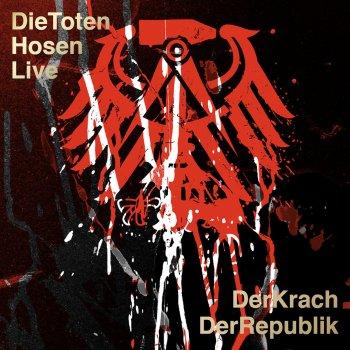 Testi Die Toten Hosen Live: Der Krach der Republik