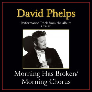 Testi Morning Has Broken / Morning Chorus (Medley) [Performance Tracks]