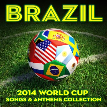 Testi Brazil: 2014 World Cup Songs & Anthems Collection