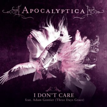 Songtext von Apocalyptica - I Don't Care Lyrics
