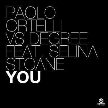 Testi You (Remixes) [Paolo Ortelli vs. Degree]