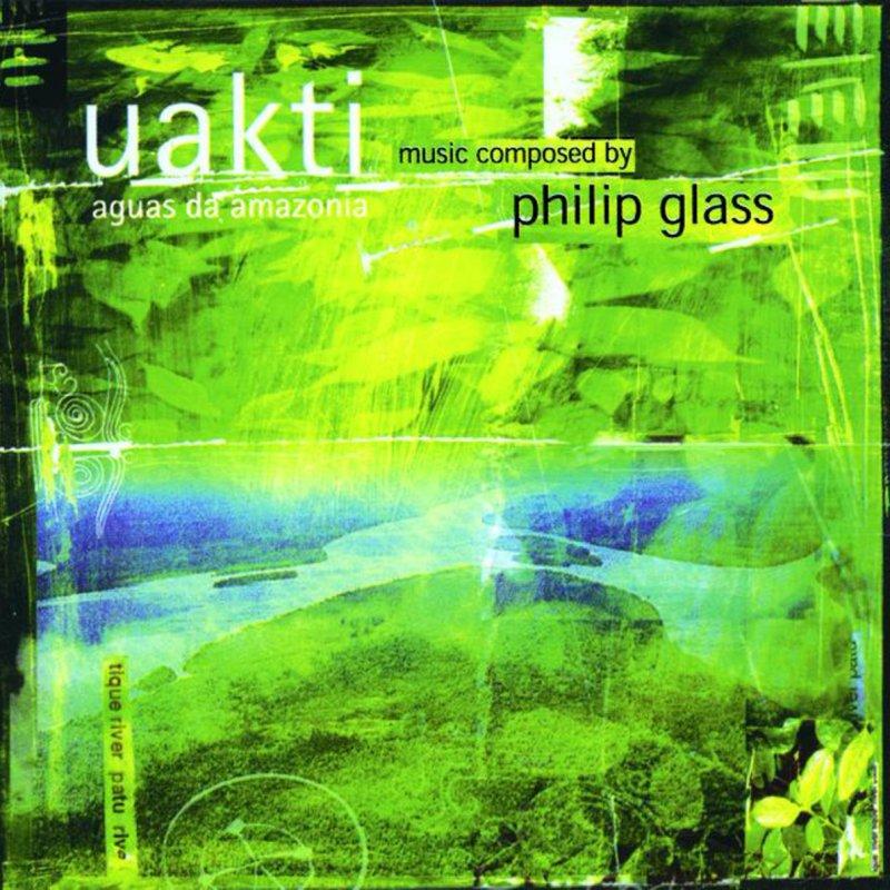 Philip Glass; Uakti - Aguas da Amazonia: Purus River Lyrics ...