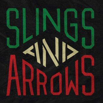 Testi Slings & Arrows