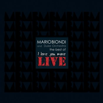 Testi The Best of I Love You More - Live