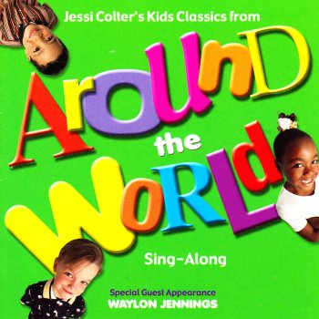 Testi Jessi Colter's Kids Classics from Around the World (Sing-Along)