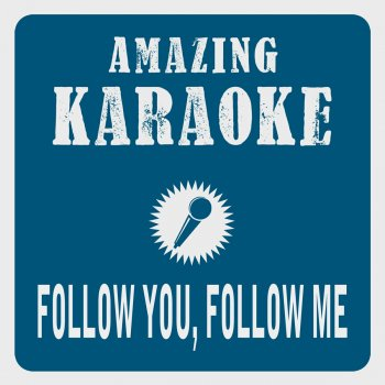 Testi Follow You, Follow Me (Karaoke Version) [Originally Performed By Genesis]