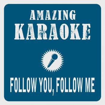 Testi Follow You, Follow Me (Karaoke Version) [Originally Performed By Genesis]