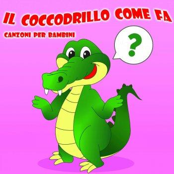 e75a959fc60b3d Tracking list e i testi dell'album: Il Coccodrillo Come Fa - Canzoni Per  Bambini Data di ...