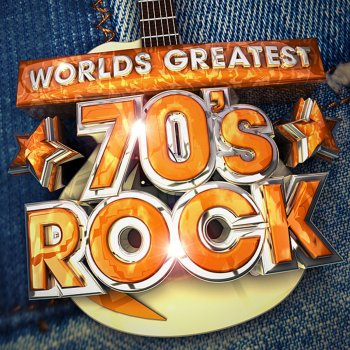 Testi Worlds Greatest 70's Rock - The only 70s Rock album you'll ever need !