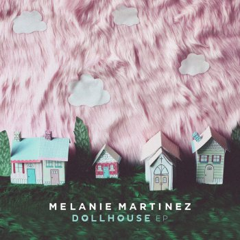 Dollhouse by Melanie Martinez - cover art