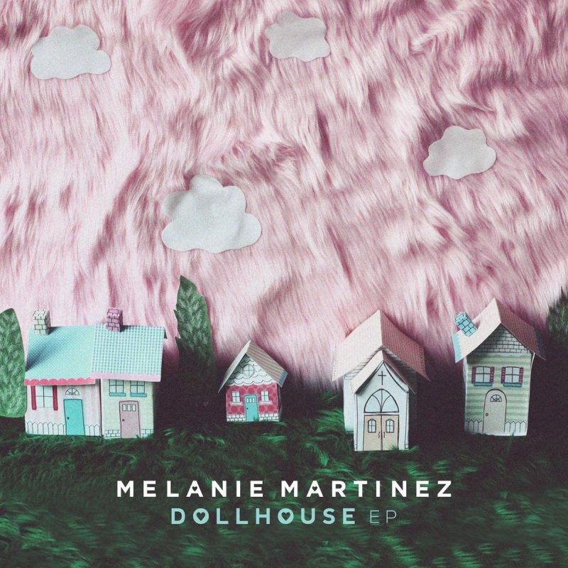 Melanie Martinez - Dollhouse Lyrics | Musixmatch