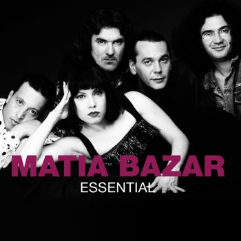 Testi Essential: Matia Bazar (Remastered)