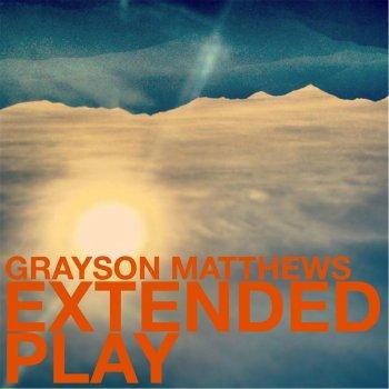 Testi Grayson Matthews Extended Play