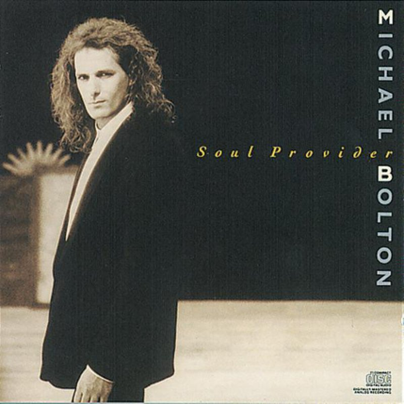 Michael Bolton - Soul Provider Lyrics | Musixmatch