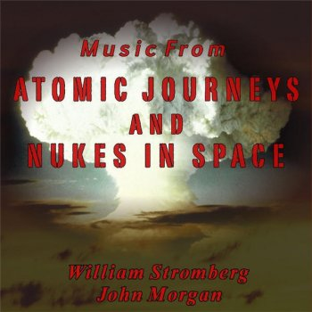 Testi Music from Atomic Journeys and Nukes In Space