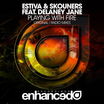Playing With Fire By Estiva Skouners Delaney Jane Album