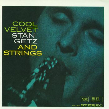 Testi Cool Velvet: Stan Getz and Strings