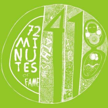 Testi 72 Minutes of Fame