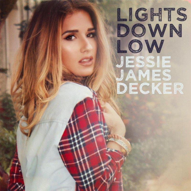 Jessie James Decker - Lights Down Low Lyrics | Musixmatch