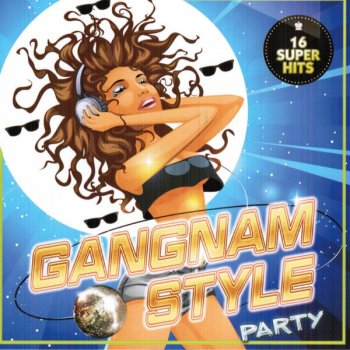 Gangnam Style Party (16 Super Hits) by Various Artists album