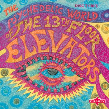 Testi The Psychedelic World of the 13th Floor Elevators, Vol. 3