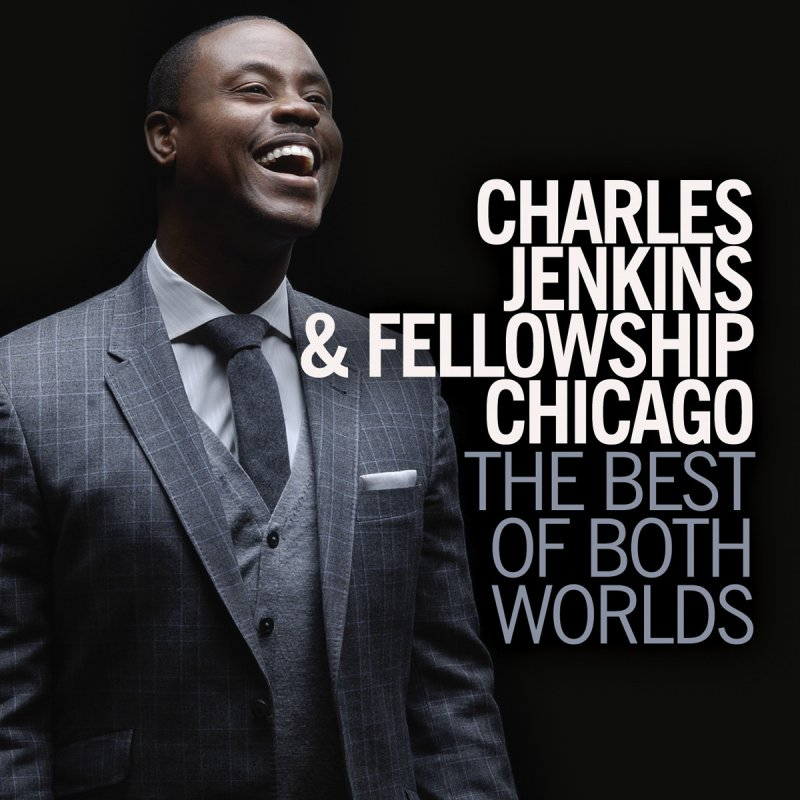 Charles Jenkins & Fellowship Chicago - Awesome paroles | Musixmatch