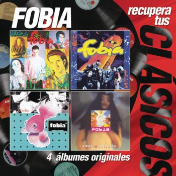 Testi Recupera Tus Clásicos: Fobia (4 Álbumes Originales)