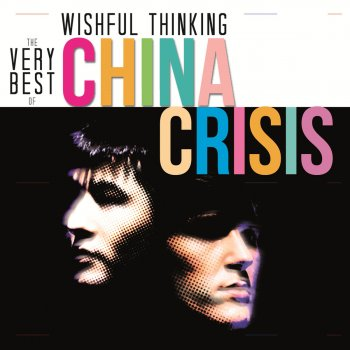 Testi Wishful Thinking: The Very Best of China Crisis