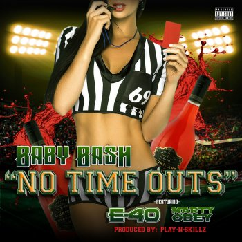 Testi No Time Outs (feat. E-40 & Marty Obey) - Single
