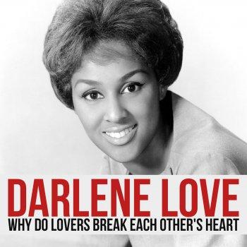 Testi Why Do Lovers Break Each Other's Heart