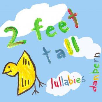 Testi Two Feet Tall