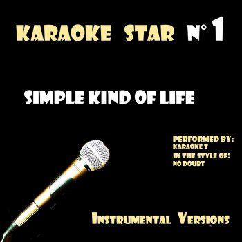 Testi Simple Kind of Life (in the style of No Doubt) [Karaoke Versions]