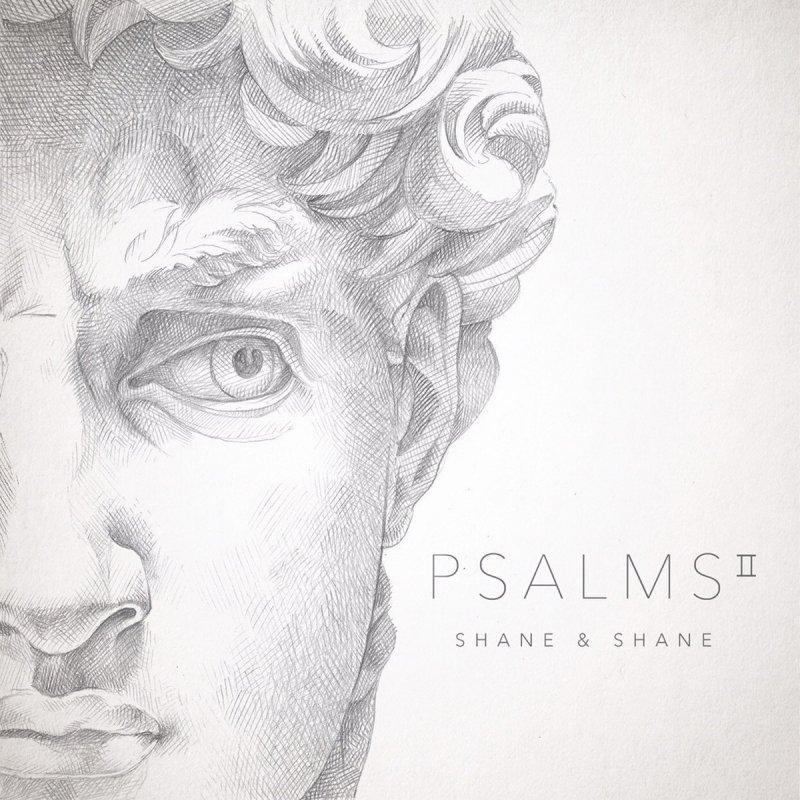 Shane & Shane - Psalm 27 (One Thing) Lyrics | Musixmatch