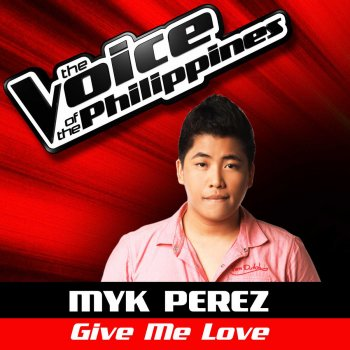 Testi Give Me Love (The Voice of the Philippines)