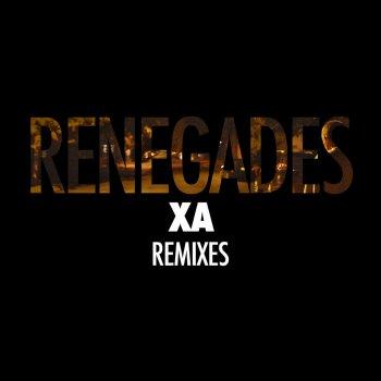 Renegades (Remixes) by X Ambassadors album lyrics