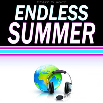 Testi Endless Summer (Originally Performed by Oceana) [Karaoke Version]