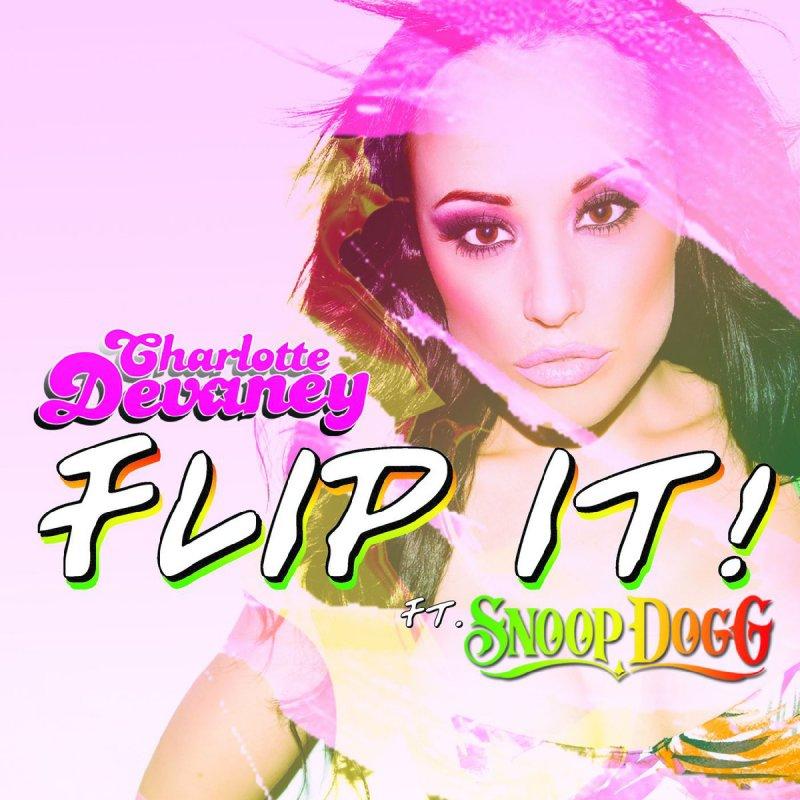 скачать песню flip it snoop dogg