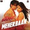"""Meherbaan (From """"Bang Bang"""") lyrics – album cover"""