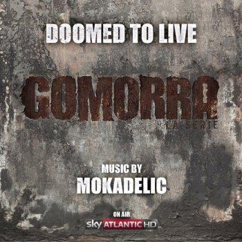 Testi Doomed to live (from Gomorra - la serie)