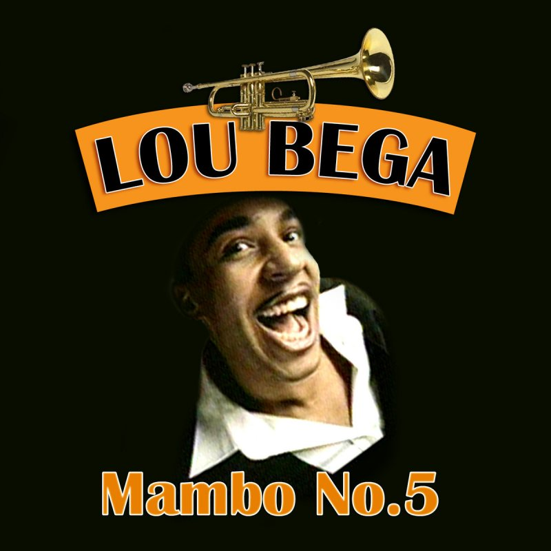 Lou Bega - Mambo No. 5 (A Little Bit Of...) (Re-Recorded Version ...