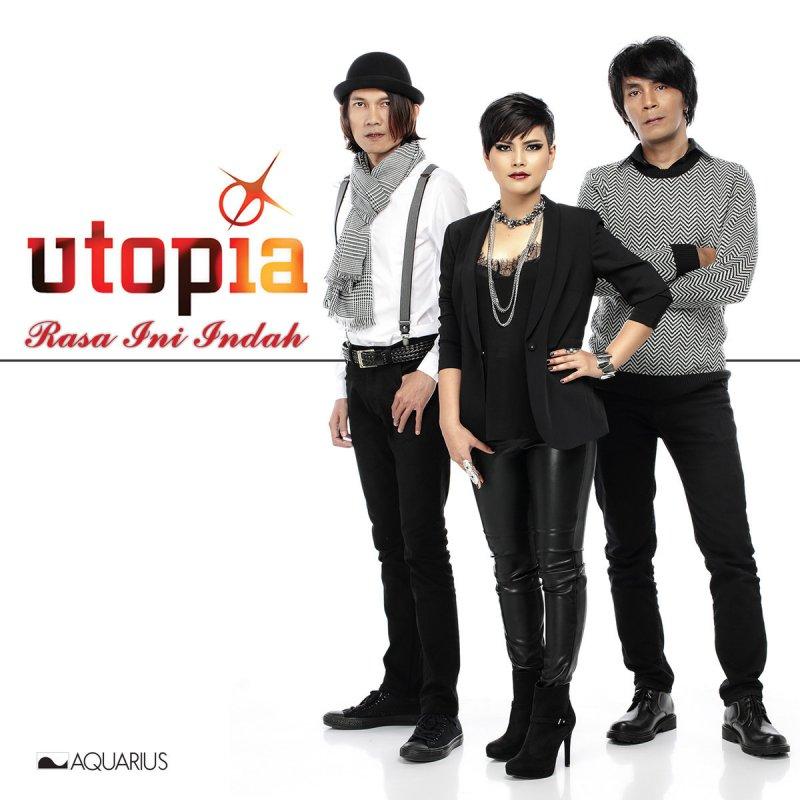Utopia rasa ini indah lyrics musixmatch reheart Images