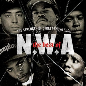 Testi The Best of N.W.A - The Strength of Street Knowledge