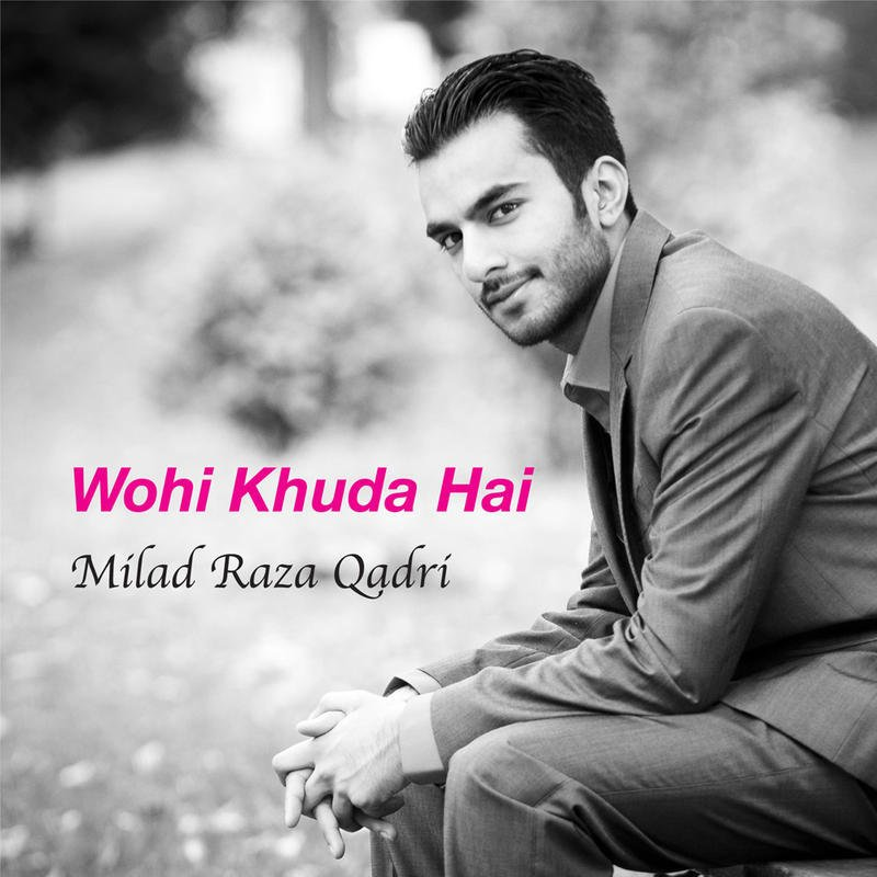 Milad Raza Qadri - Durood Sharif Lyrics | Musixmatch